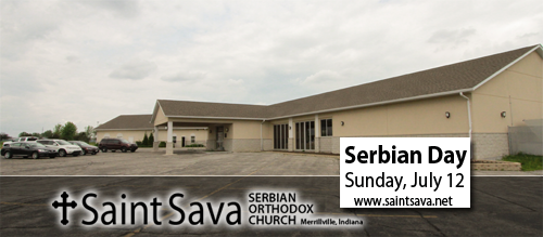 Serbian Day Celebration, Sunday, July 12